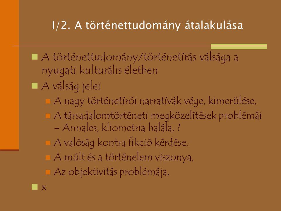 I/2. A történettudomány átalakulása
