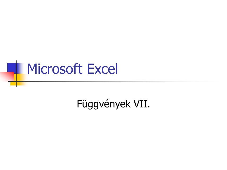 Microsoft Excel Függvények VII.