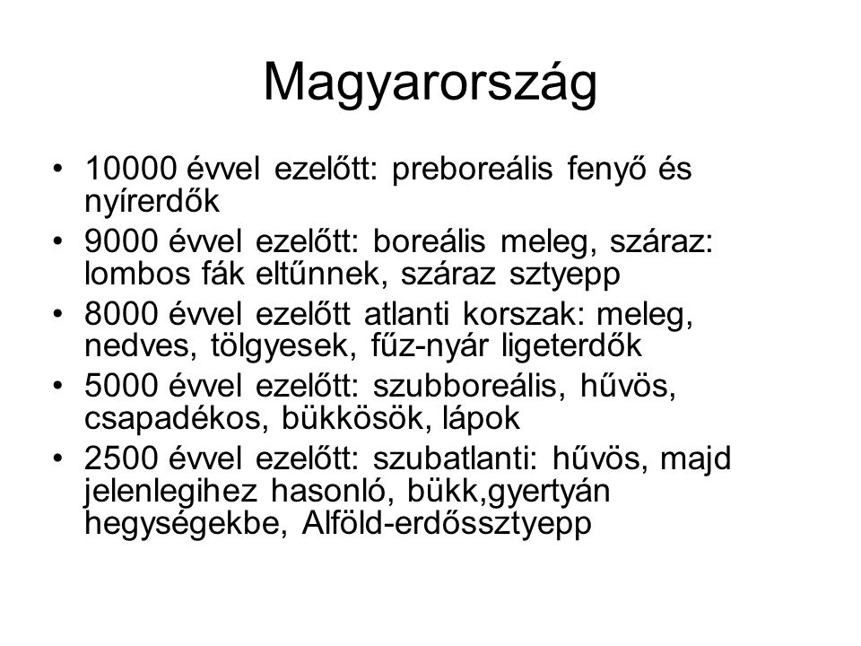 Magyarország 10000 évvel ezelőtt: preboreális fenyő és nyírerdők
