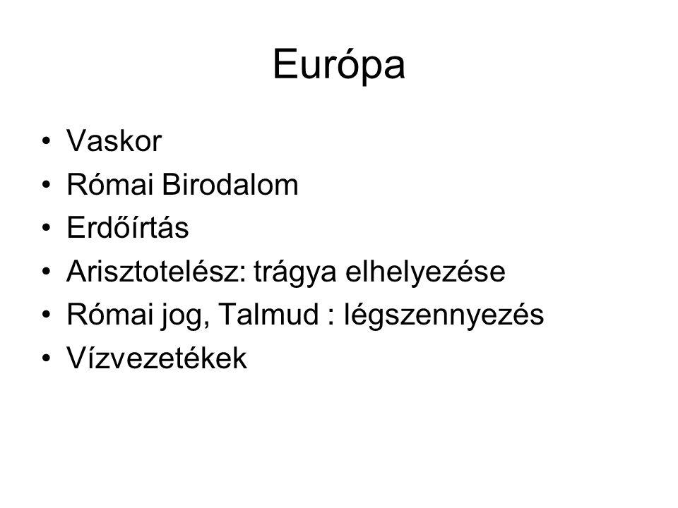 Európa Vaskor Római Birodalom Erdőírtás