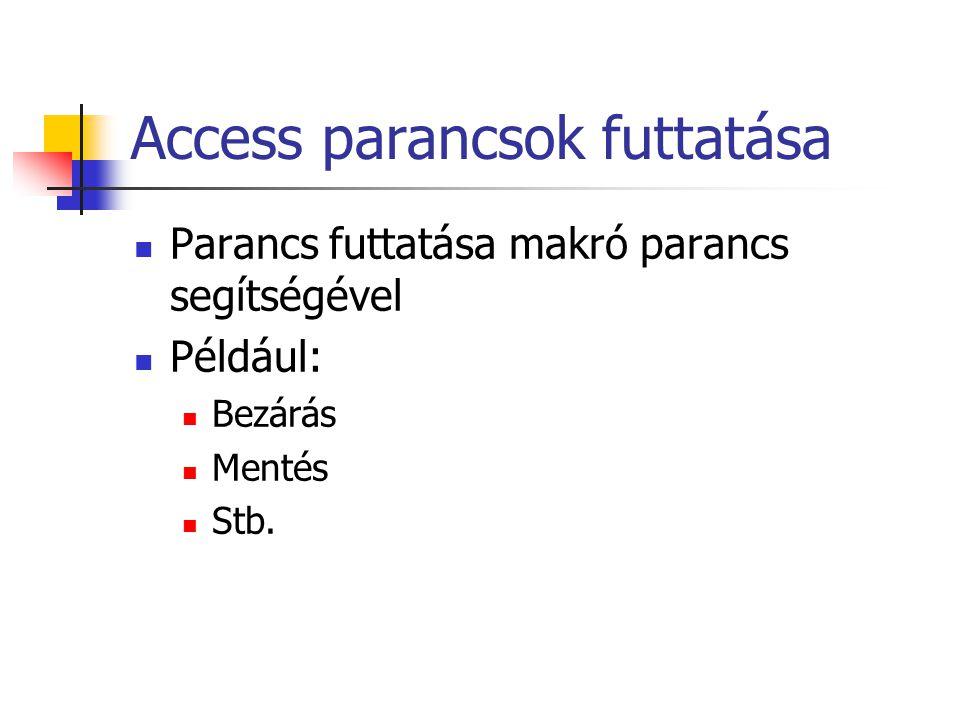 Access parancsok futtatása