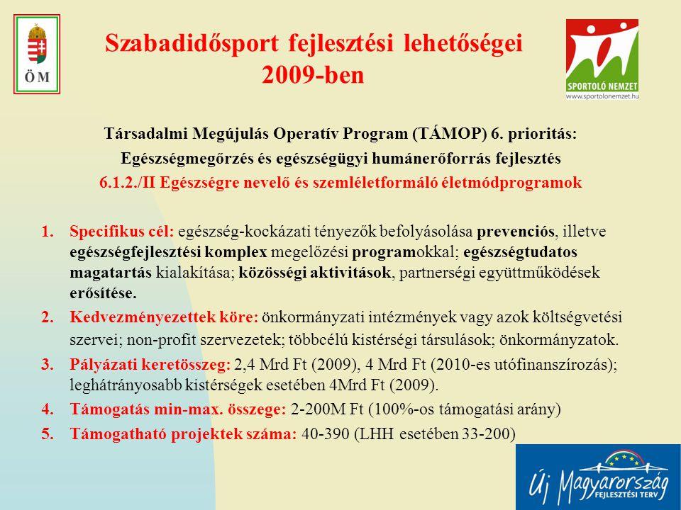 Szabadidősport fejlesztési lehetőségei 2009-ben