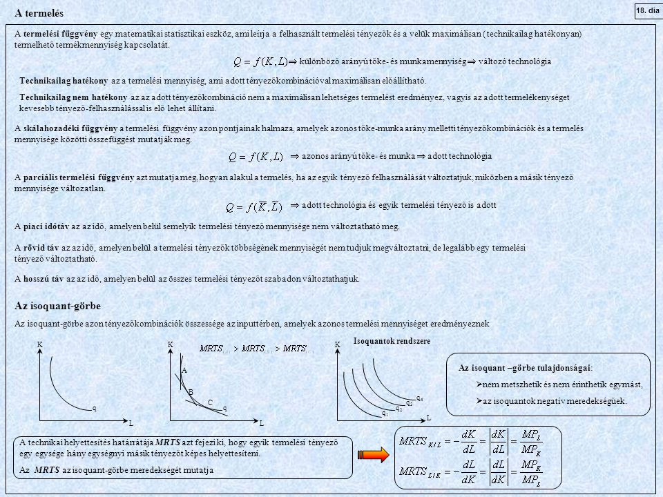 A termelés Az isoquant-görbe
