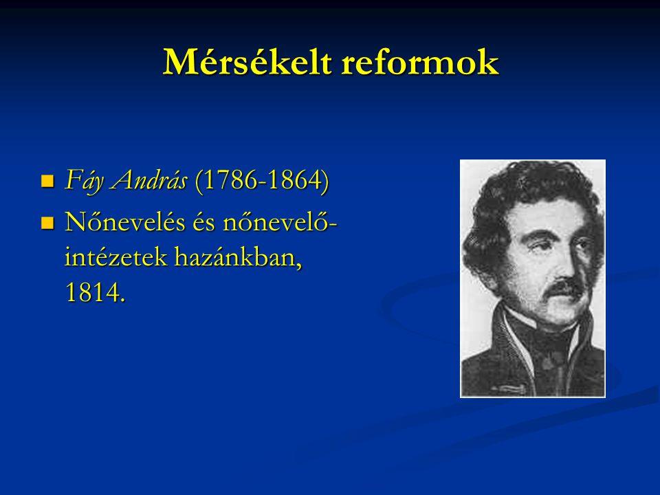 Mérsékelt reformok Fáy András (1786-1864)