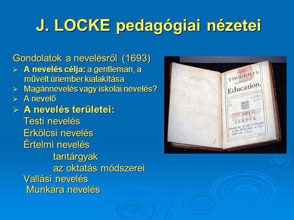 J. LOCKE pedagógiai nézetei