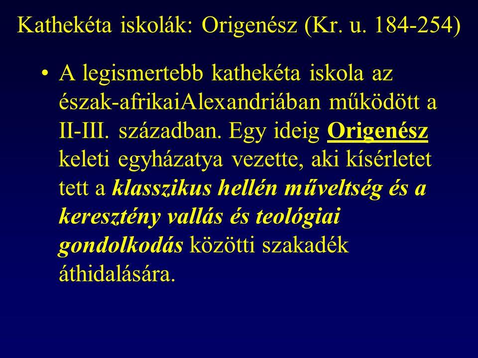 Kathekéta iskolák: Origenész (Kr. u. 184-254)