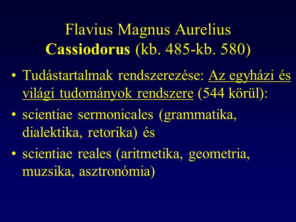 Flavius Magnus Aurelius Cassiodorus (kb. 485-kb. 580)