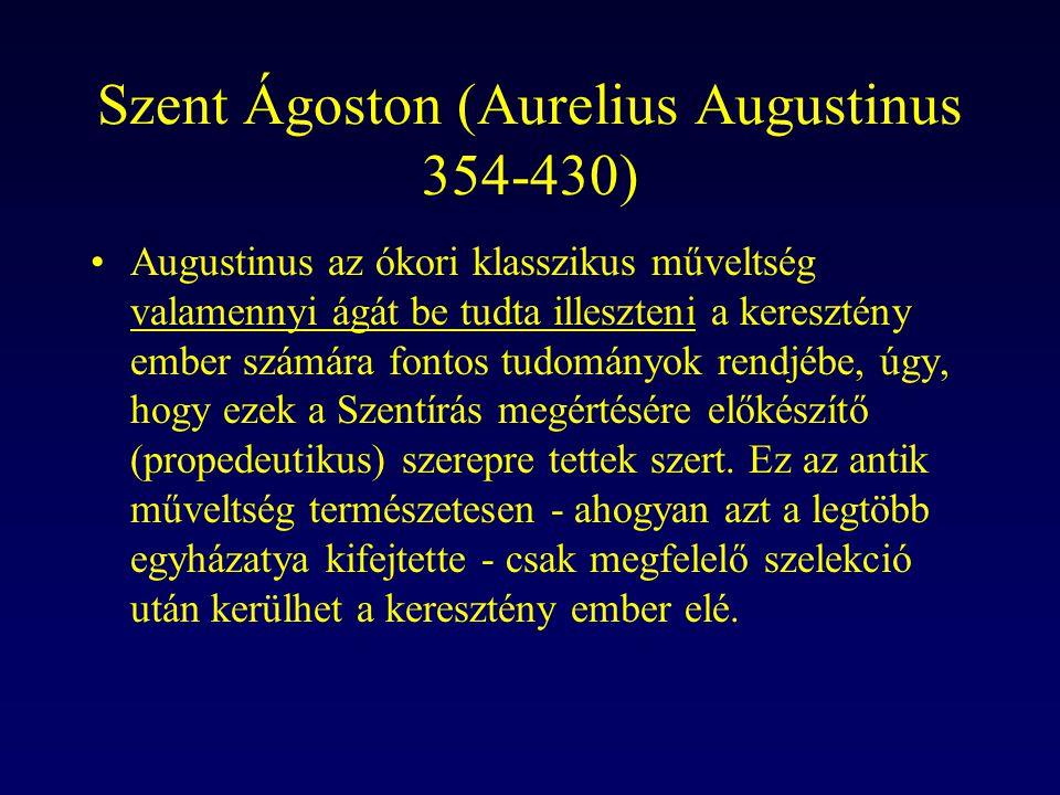 Szent Ágoston (Aurelius Augustinus 354-430)