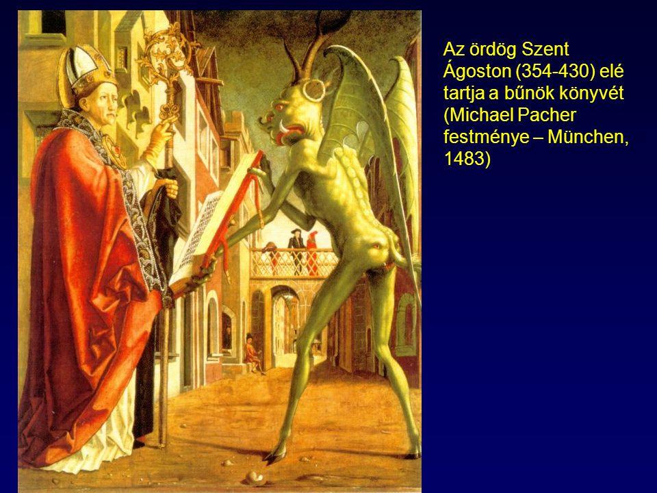 Az ördög Szent Ágoston (354-430) elé tartja a bűnök könyvét