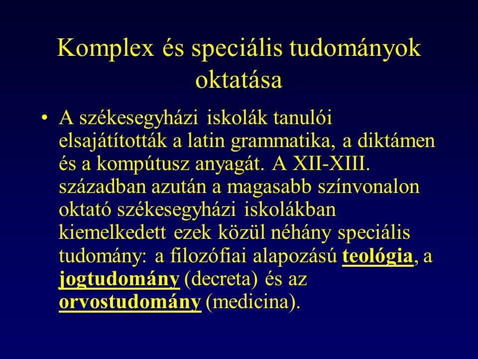 Komplex és speciális tudományok oktatása