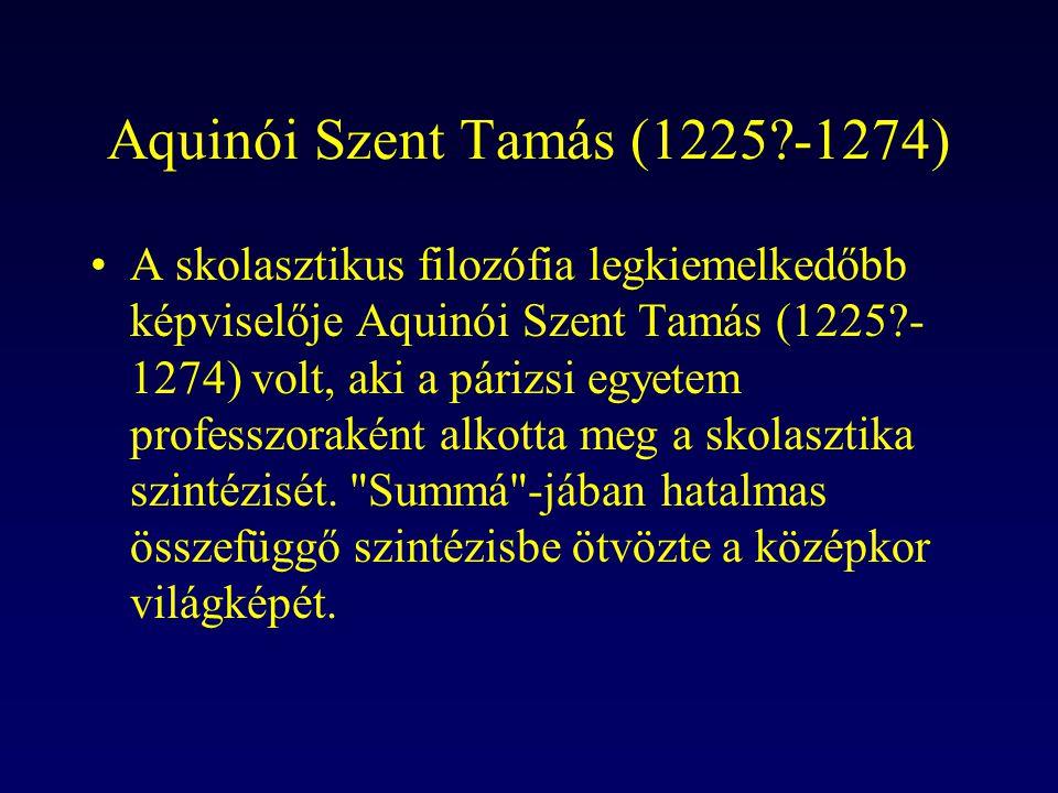 Aquinói Szent Tamás (1225 -1274)