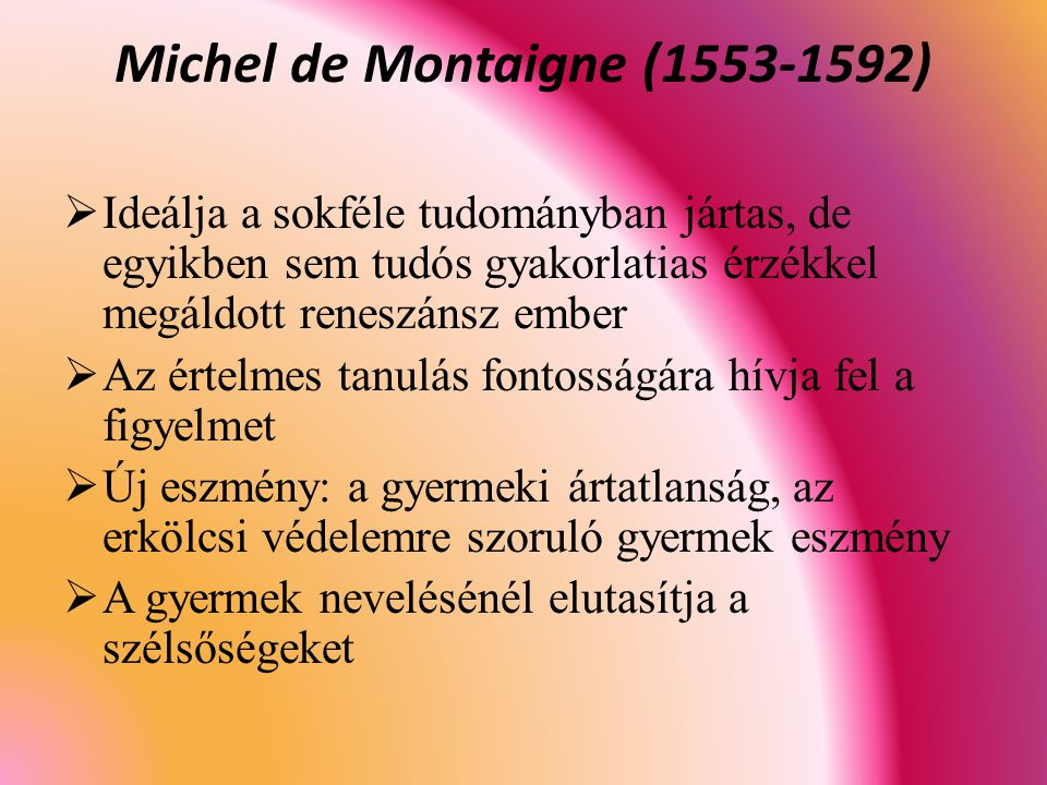 Michel de Montaigne (1553-1592)