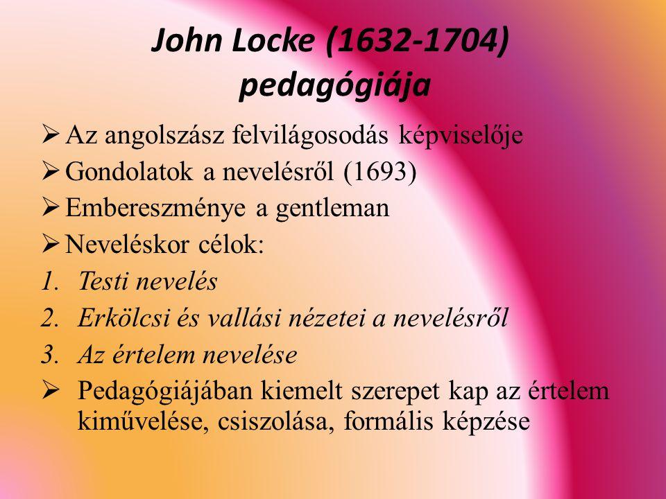 John Locke (1632-1704) pedagógiája