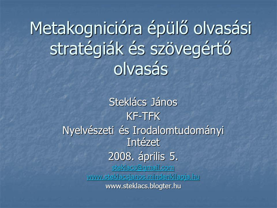 Metakognicióra épülő olvasási stratégiák és szövegértő olvasás