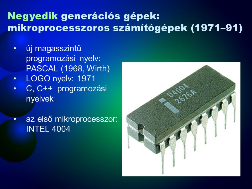 Negyedik generációs gépek: mikroprocesszoros számítógépek (1971–91)