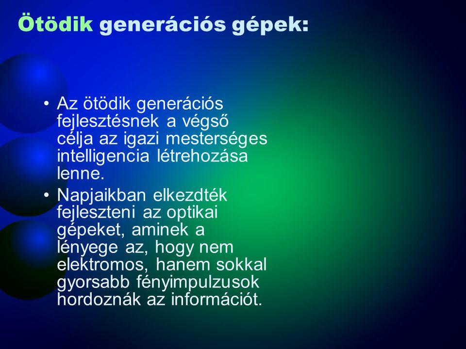 Ötödik generációs gépek: