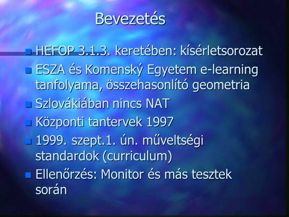 Bevezetés HEFOP 3.1.3. keretében: kísérletsorozat
