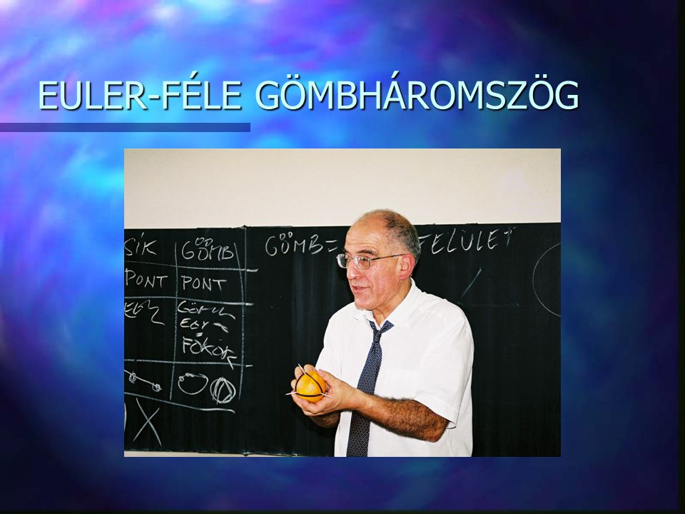 EULER-FÉLE GÖMBHÁROMSZÖG
