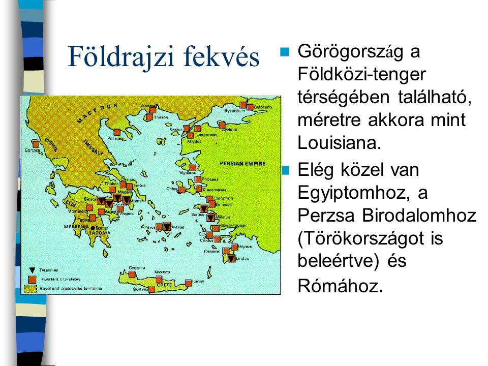 Földrajzi fekvés Görögország a Földközi-tenger térségében található, méretre akkora mint Louisiana.