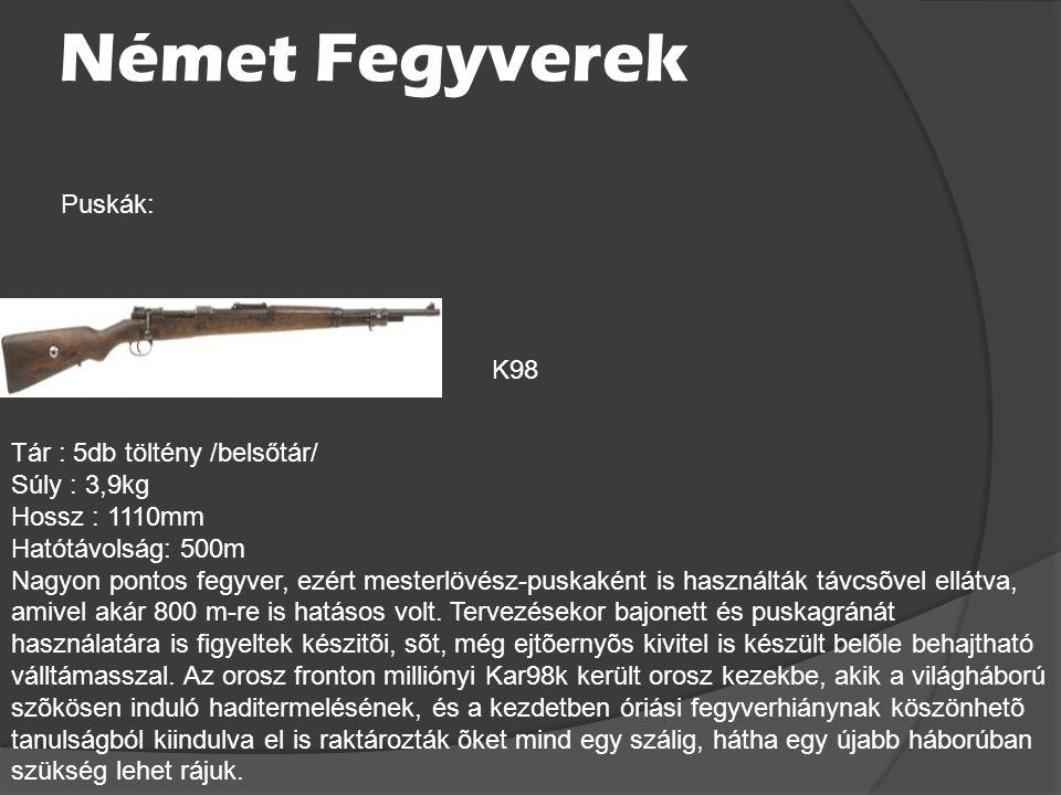 Német Fegyverek Puskák: K98 Tár : 5db töltény /belsőtár/ Súly : 3,9kg
