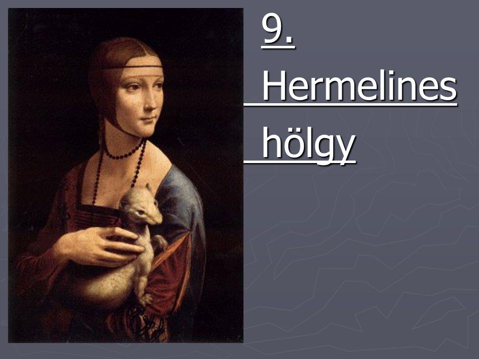9. Hermelines hölgy