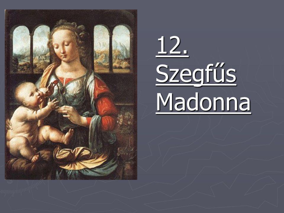 12. Szegfűs Madonna