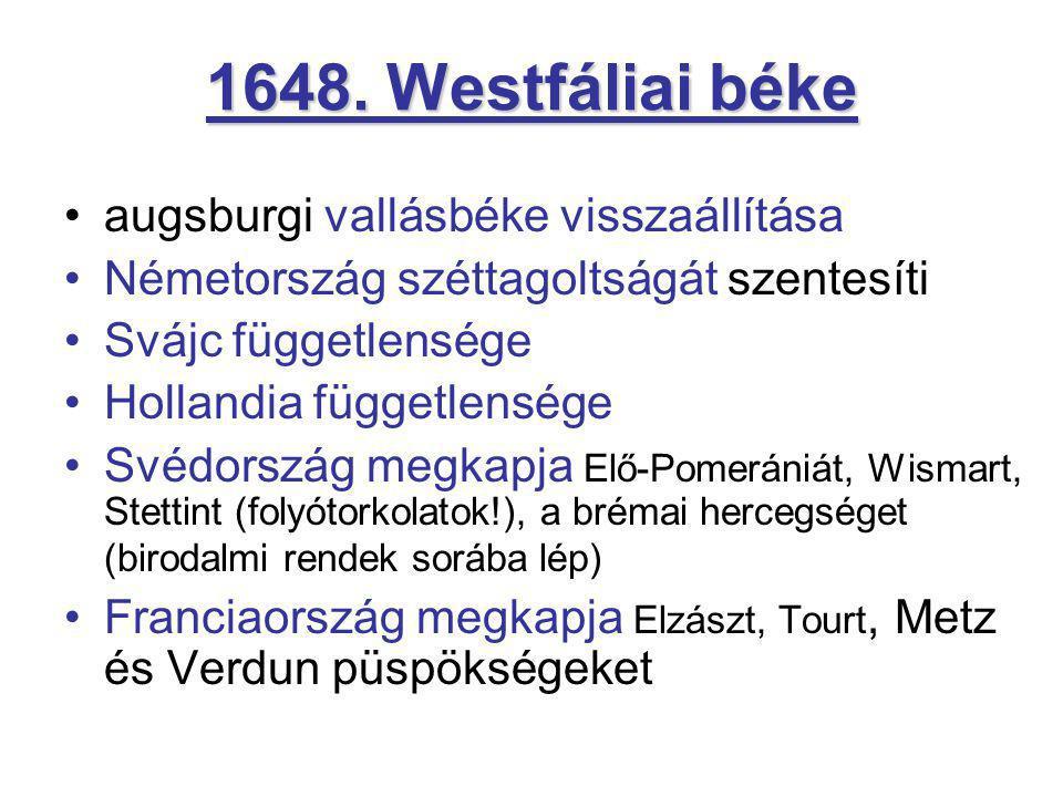 1648. Westfáliai béke augsburgi vallásbéke visszaállítása