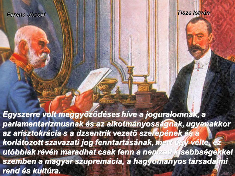 Tisza István Ferenc József.