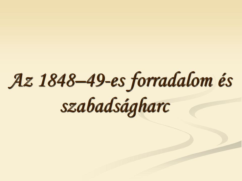 Az 1848–49-es forradalom és szabadságharc