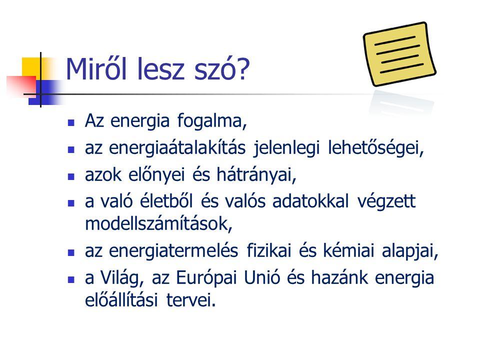 Miről lesz szó Az energia fogalma,