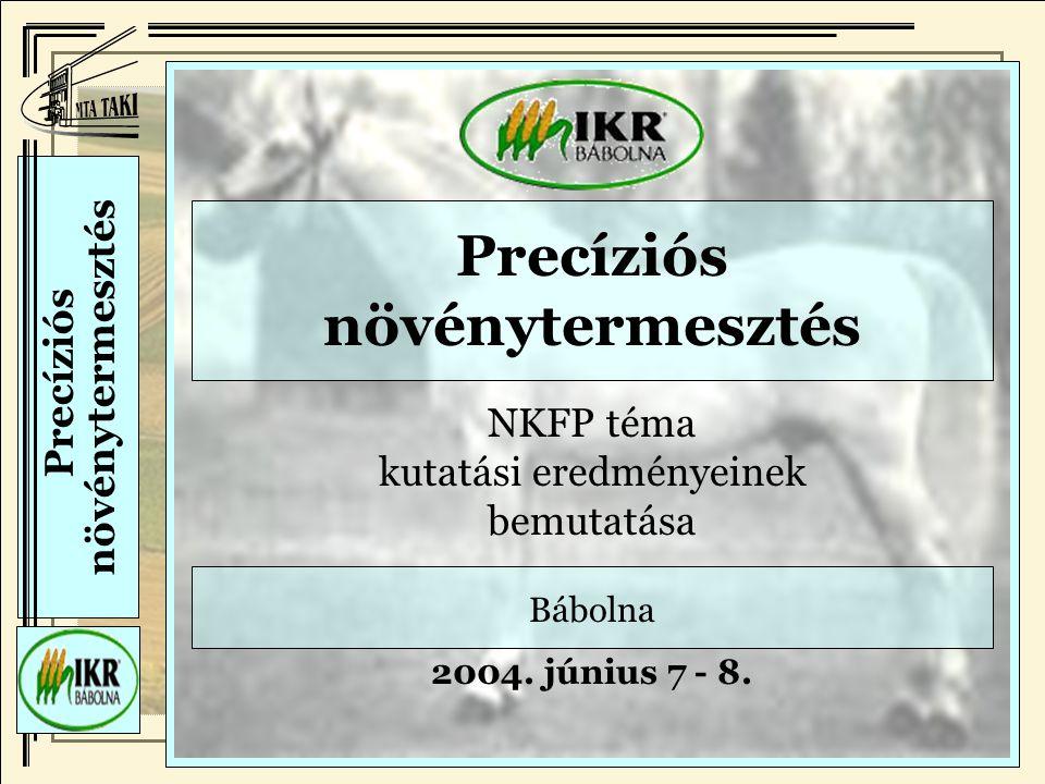 Precíziós növénytermesztés Precíziós növénytermesztés