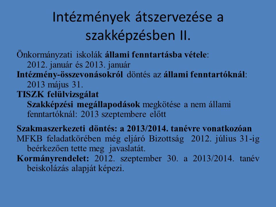 Intézmények átszervezése a szakképzésben II.