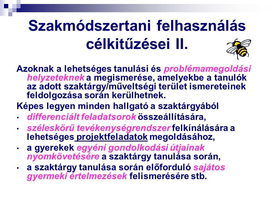 Szakmódszertani felhasználás célkitűzései II.