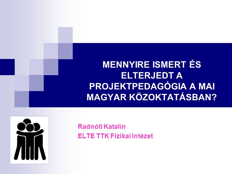 Radnóti Katalin ELTE TTK Fizikai Intézet