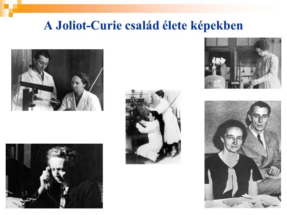 A Joliot-Curie család élete képekben