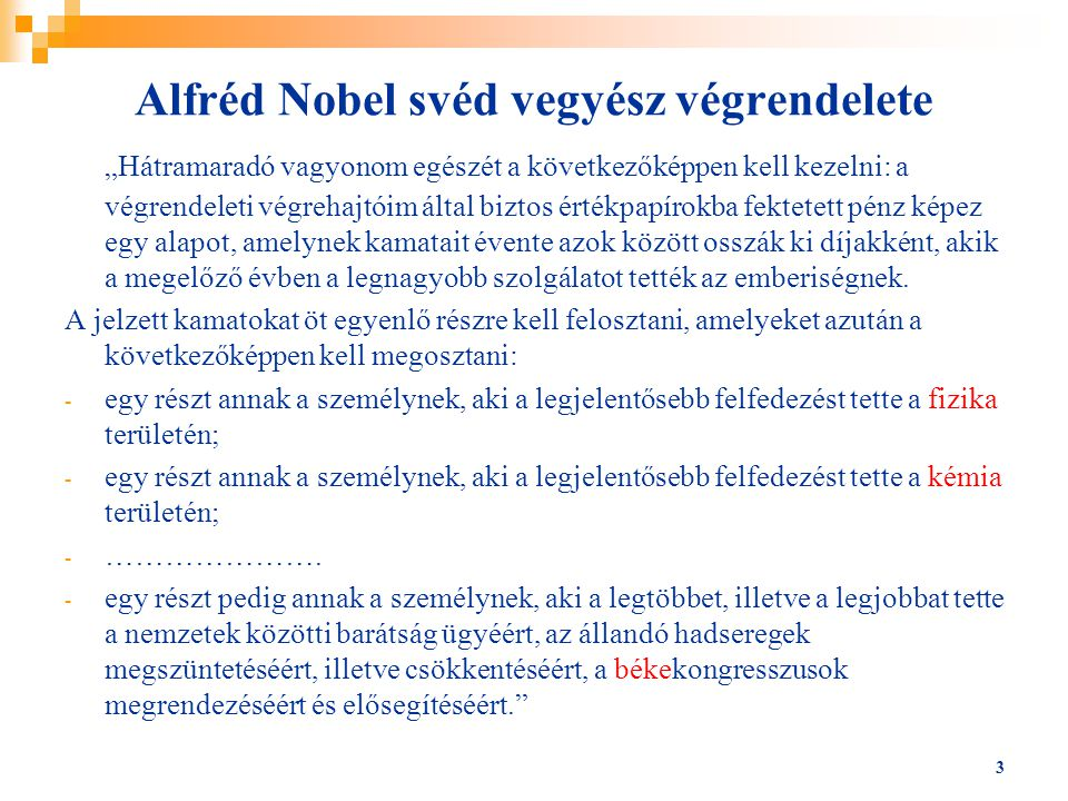 Alfréd Nobel svéd vegyész végrendelete