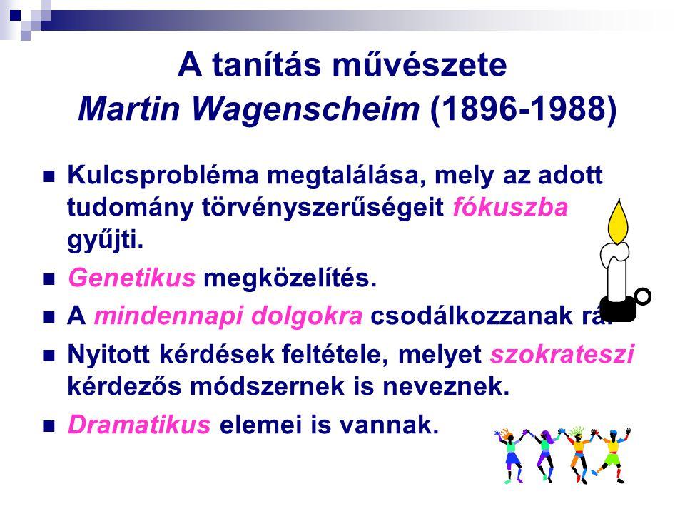 A tanítás művészete Martin Wagenscheim (1896-1988)