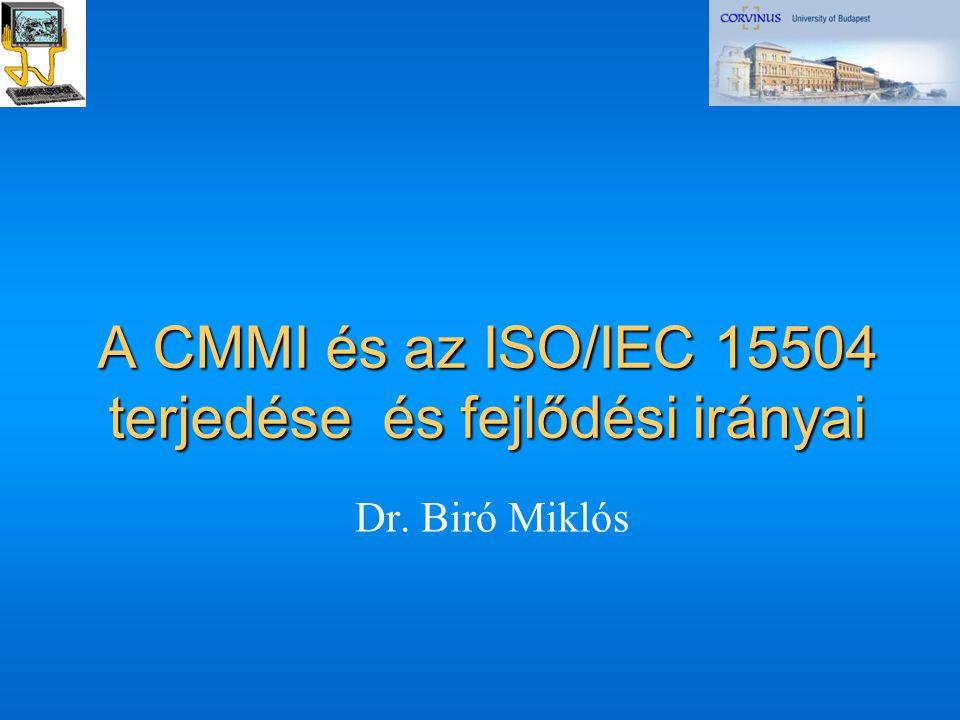 A CMMI és az ISO/IEC 15504 terjedése és fejlődési irányai