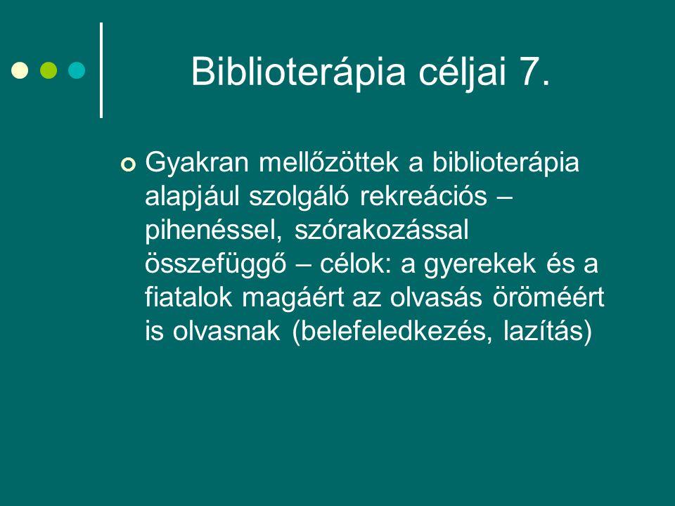 Biblioterápia céljai 7.