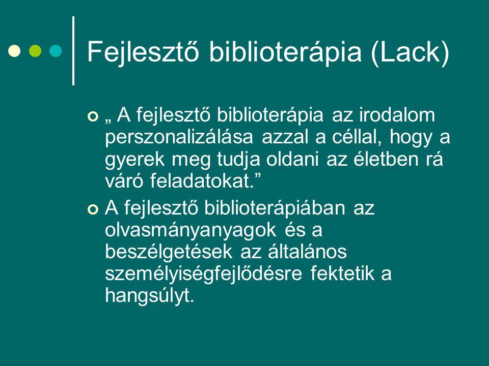 Fejlesztő biblioterápia (Lack)