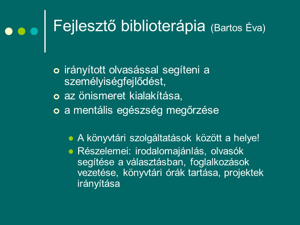 Fejlesztő biblioterápia (Bartos Éva)