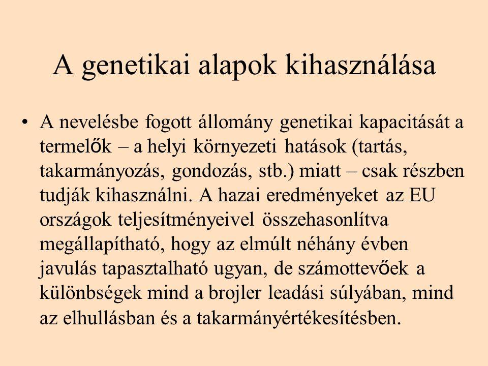 A genetikai alapok kihasználása