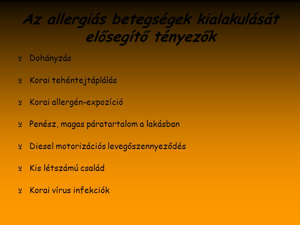 Az allergiás betegségek kialakulását elősegítő tényezők