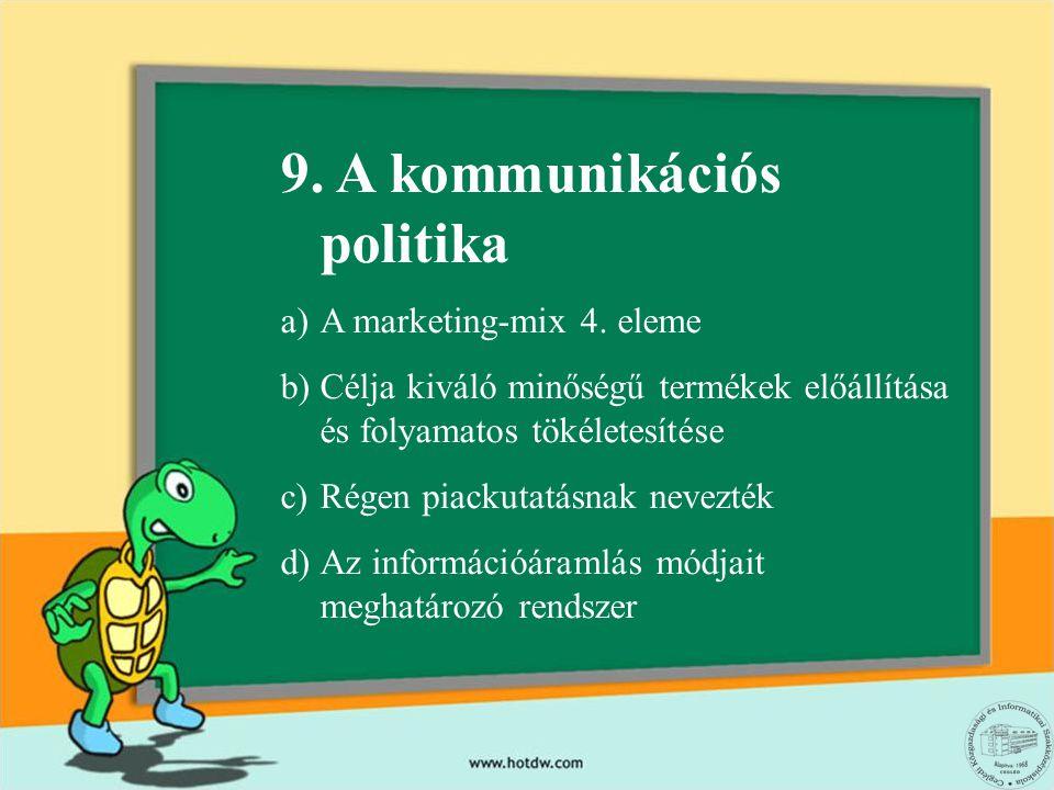 9. A kommunikációs politika