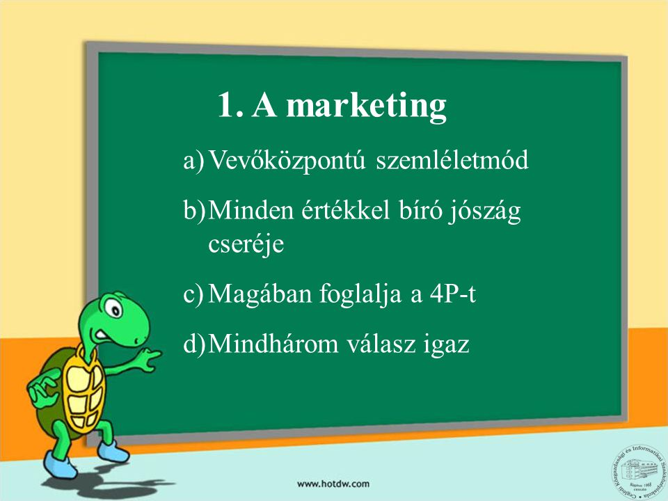 1. A marketing Vevőközpontú szemléletmód
