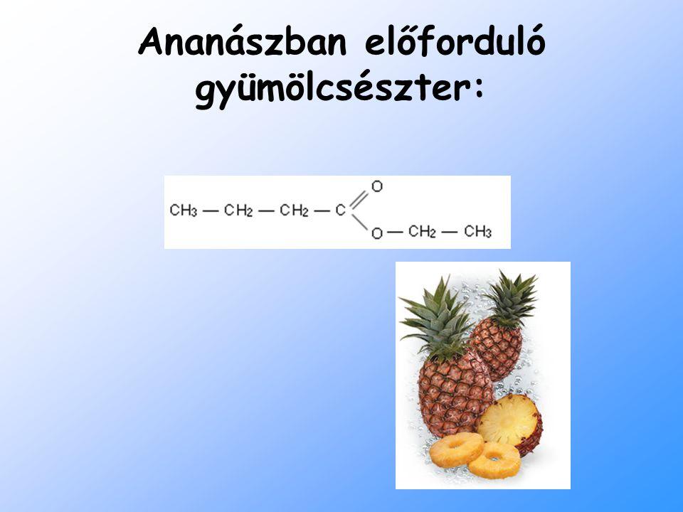Ananászban előforduló gyümölcsészter: