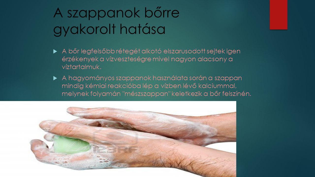 A szappanok bőrre gyakorolt hatása