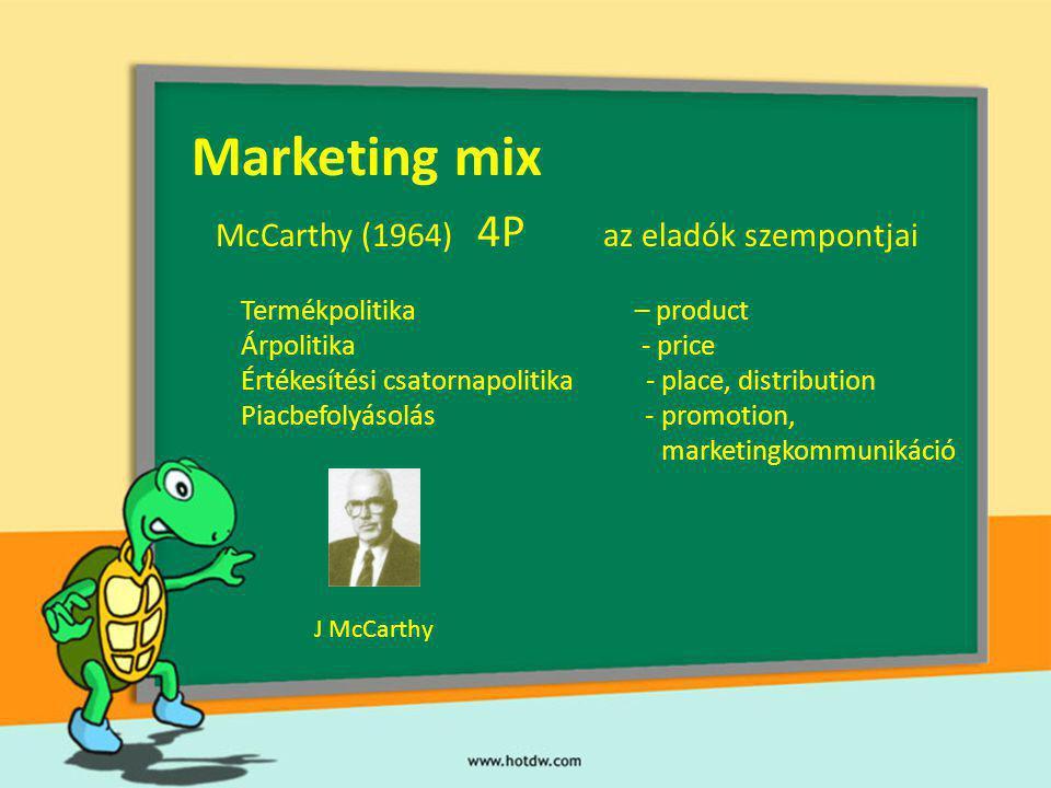 Marketing mix McCarthy (1964) 4P az eladók szempontjai
