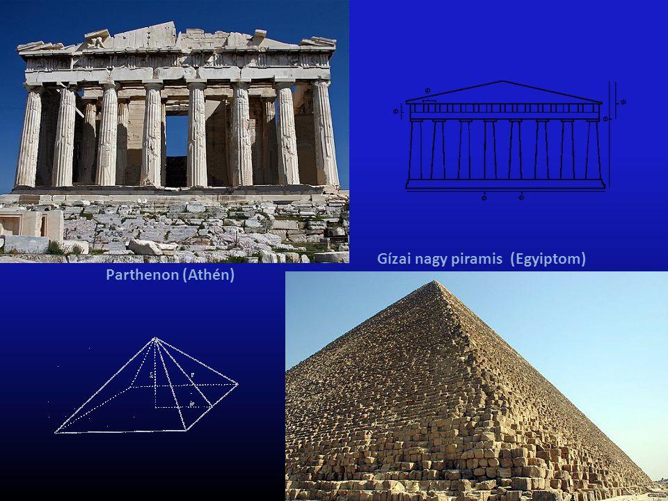 Gízai nagy piramis (Egyiptom) Parthenon (Athén)