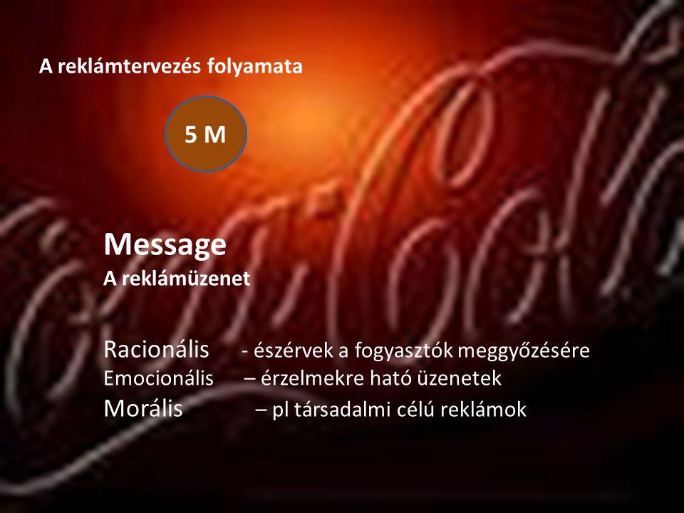 Message 5 M Racionális - észérvek a fogyasztók meggyőzésére